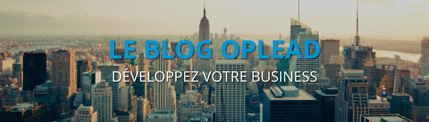 Le blogOplead : développez votre business